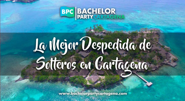 La Mejor Despedida de Solteros en Cartagena
