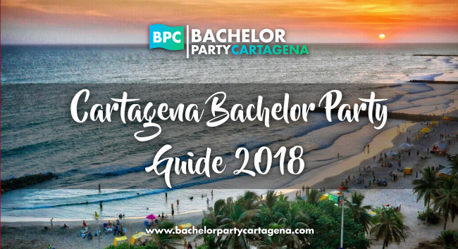 Cartagena Colombia Bachelor Party Guide 2018